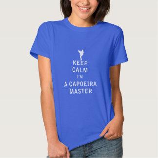 Guarde la calma que soy un amo de Capoeira Camisetas