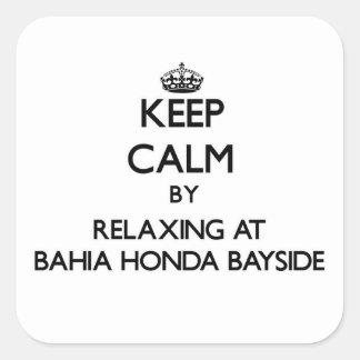 Guarde la calma relajándose en Bahía Honda Bayside Calcomanía Cuadrada