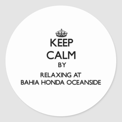 Guarde la calma relajándose en la costa Flo de Etiqueta Redonda