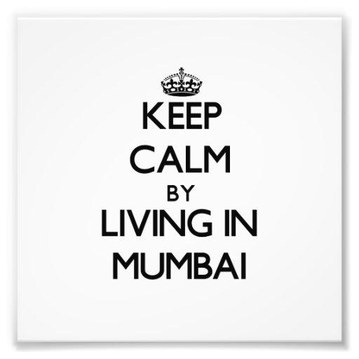 Guarde la calma viviendo en Bombay Foto