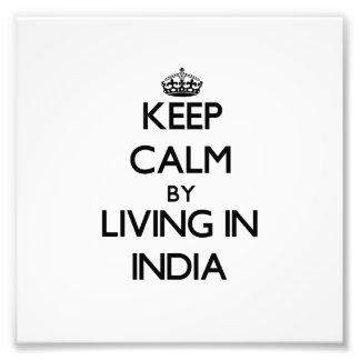 Guarde la calma viviendo en la India Arte Fotográfico