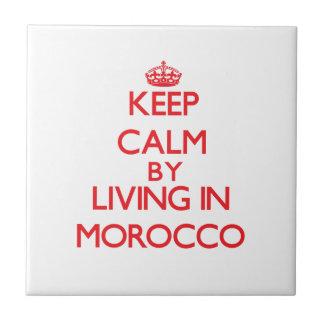 Guarde la calma viviendo en Marruecos