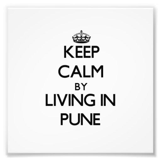Guarde la calma viviendo en Pune Arte Con Fotos