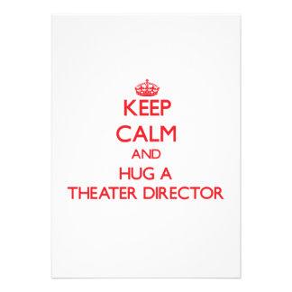Guarde la calma y abrace a un director del teatro invitación