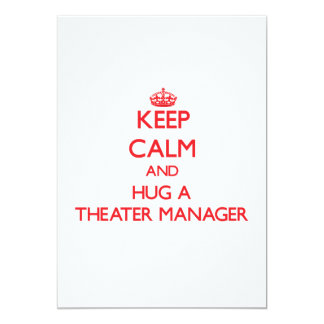 Guarde la calma y abrace a un encargado del teatro comunicados