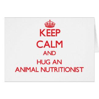 Guarde la calma y abrace a un nutricionista animal tarjeta de felicitación
