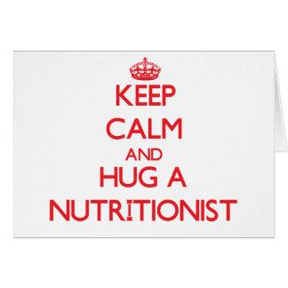 Guarde la calma y abrace a un nutricionista tarjeta de felicitación