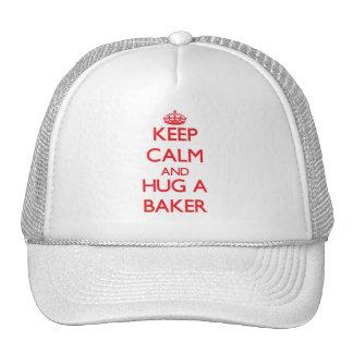 Guarde la calma y abrace a un panadero gorras de camionero
