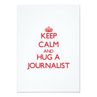 Guarde la calma y abrace a un periodista anuncio personalizado