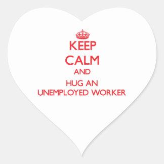 Guarde la calma y abrace a un trabajador parado pegatina corazon personalizadas