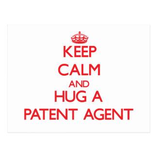 Guarde la calma y abrace un agente de patente postal