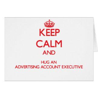 Guarde la calma y abrace un ejecutivo de cuenta de tarjeton