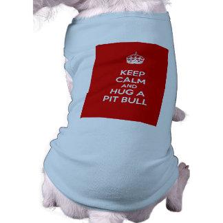 Guarde la calma y abrace un pitbull camiseta sin mangas para perro