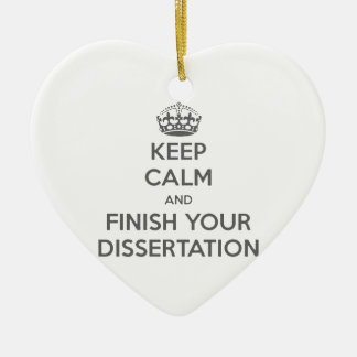 Guarde la calma y acabe su disertación adorno navideño de cerámica en forma de corazón