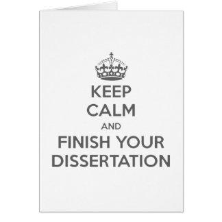 Guarde la calma y acabe su disertación tarjeta de felicitación