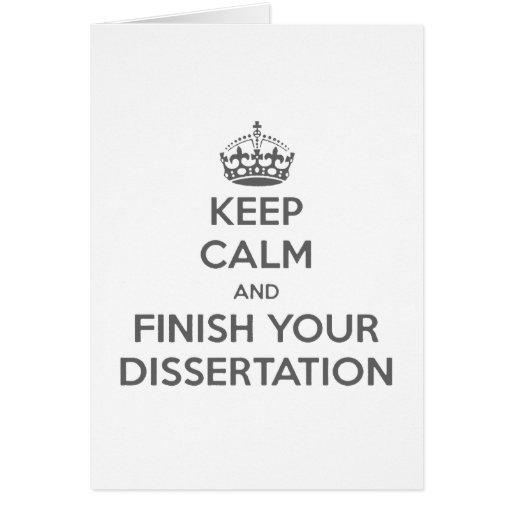 Guarde la calma y acabe su disertación tarjeton