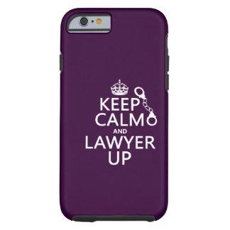 Guarde la calma y al abogado para arriba funda de iPhone 6 tough