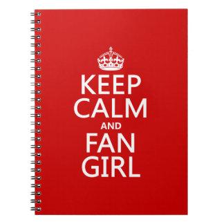 Guarde la calma y al chica de la fan (en todos los libros de apuntes con espiral