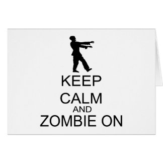 Guarde la calma y al zombi encendido tarjeta de felicitación