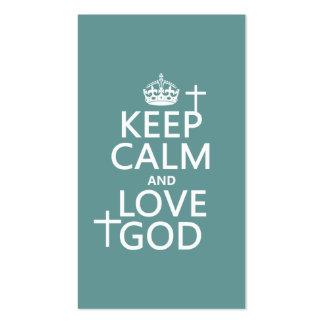 Guarde la calma y ame a dios - todos los colores tarjetas de negocios