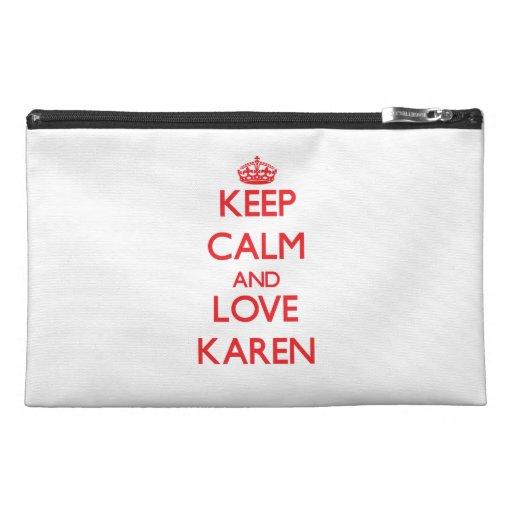 Guarde la calma y ame a Karen