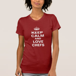 Guarde la calma y ame a los cocineros camisetas