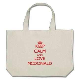Guarde la calma y ame a Mcdonald Bolsas De Mano
