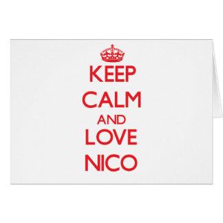 Guarde la calma y ame a Nico Felicitación