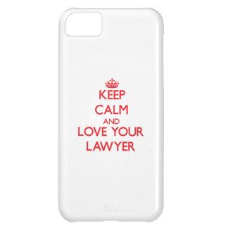 Guarde la calma y ame a su abogado