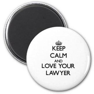 Guarde la calma y ame a su abogado imán redondo 5 cm