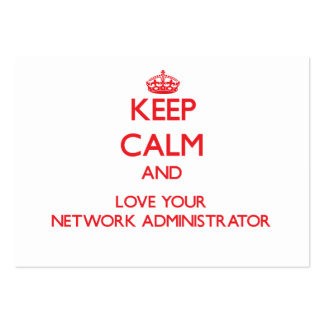 Guarde la calma y ame a su administrador de red