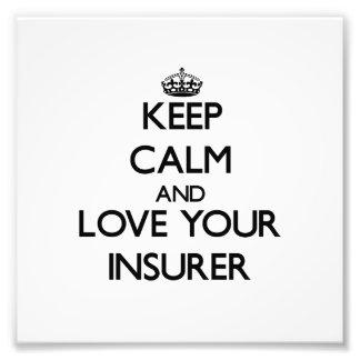 Guarde la calma y ame a su asegurador