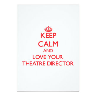 Guarde la calma y ame a su director del teatro comunicado personal