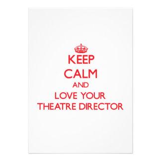 Guarde la calma y ame a su director del teatro