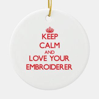 Guarde la calma y ame a su Embroiderer Ornamento Para Reyes Magos