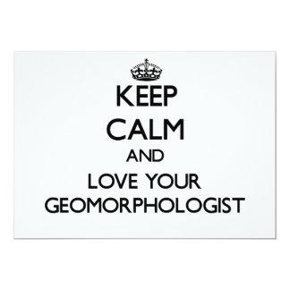 Guarde la calma y ame a su Geomorphologist Invitación 12,7 X 17,8 Cm