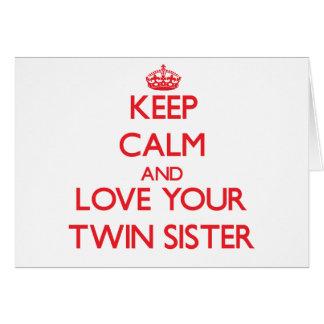 Guarde la calma y ame a su hermana gemela tarjetas