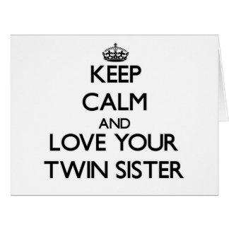 Guarde la calma y ame a su hermana gemela tarjetón