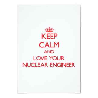 Guarde la calma y ame a su ingeniero nuclear invitación 12,7 x 17,8 cm