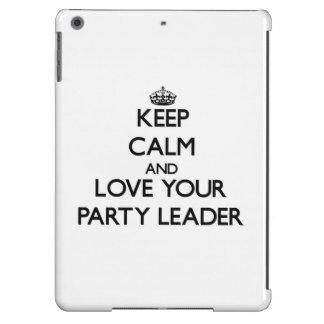 Guarde la calma y ame a su líder de fiesta