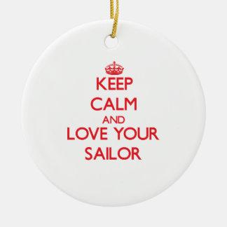 Guarde la calma y ame a su marinero