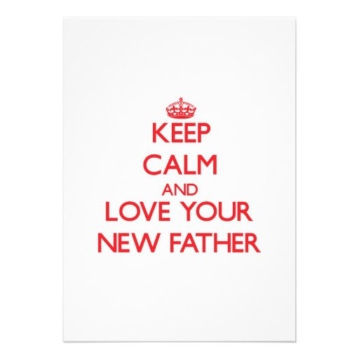 Guarde la calma y ame a su nuevo padre anuncios