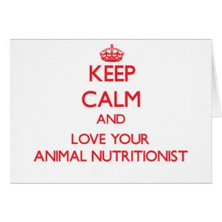 Guarde la calma y ame a su nutricionista animal tarjeta de felicitación