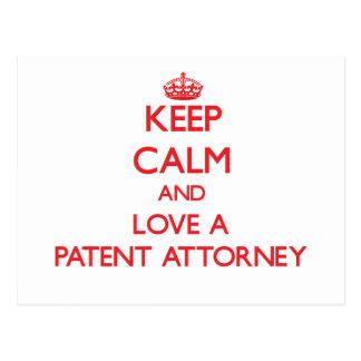 Guarde la calma y ame a un abogado de patentes postal