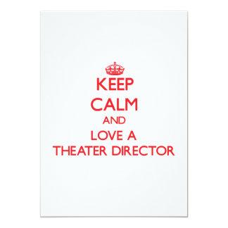 Guarde la calma y ame a un director del teatro invitaciones personales
