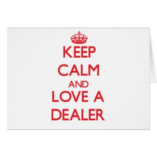Guarde la calma y ame a un distribuidor autorizado tarjetas