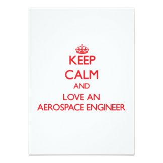 Guarde la calma y ame a un ingeniero aeroespacial invitación 12,7 x 17,8 cm