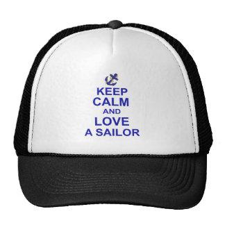 Guarde la calma y ame a un marinero gorras