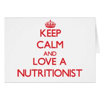 Guarde la calma y ame a un nutricionista tarjeta de felicitación