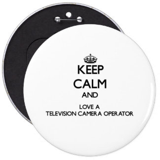 Guarde la calma y ame a un operador de la cámara chapa redonda 15 cm